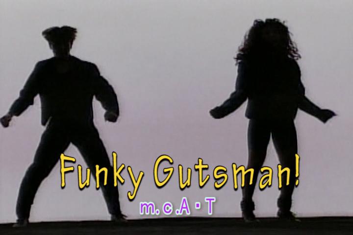 Funky Gutsman!