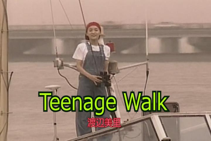 Teenage Walk