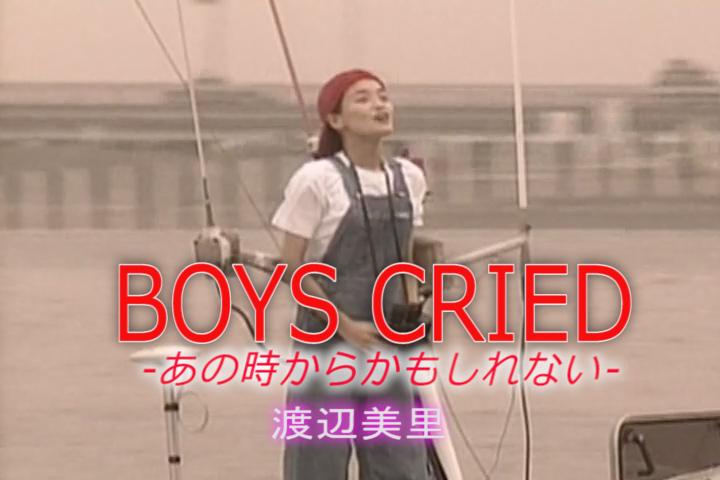 BOYS CRIED