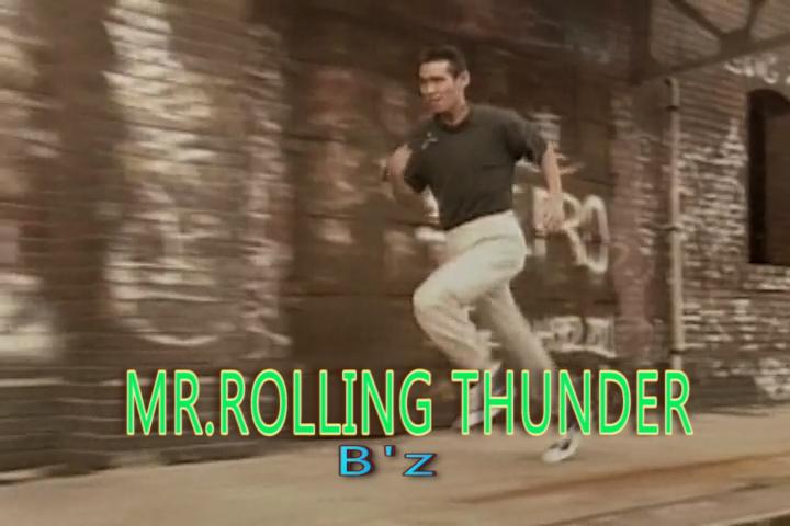 MR.ROLLING THUNDER
