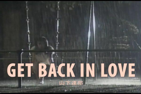GET BACK IN LOVE