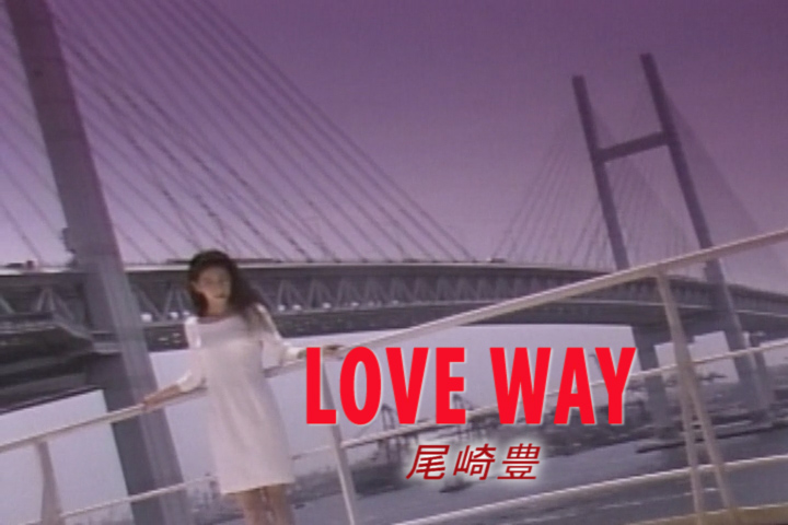 Read more about the article LOVE WAY