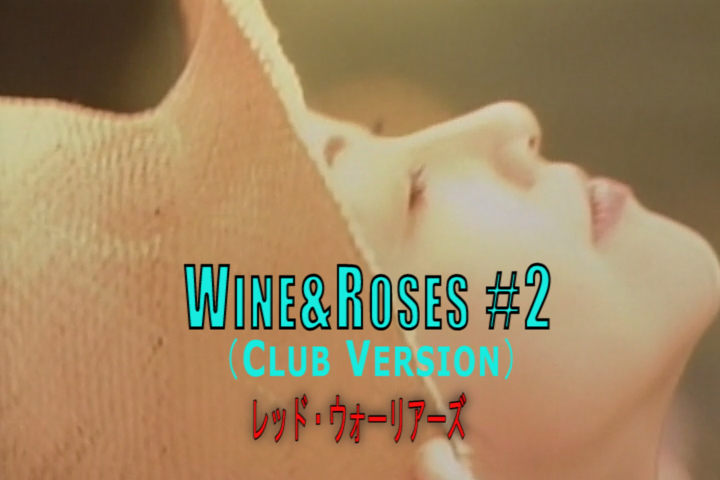 Read more about the article Wine&Roses #2 (Club Version)