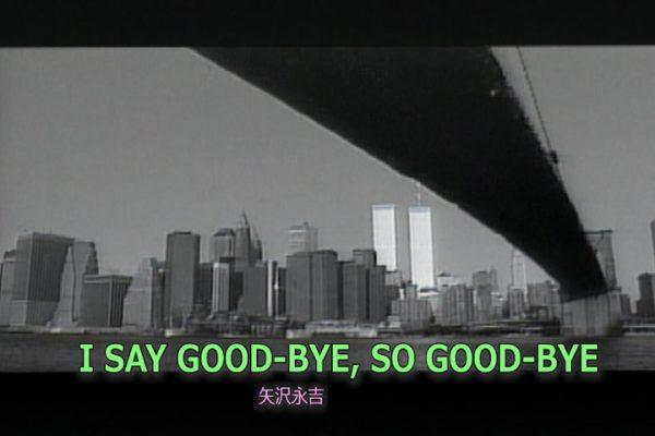 I SAY GOOD-BYE, SO GOOD-BYE